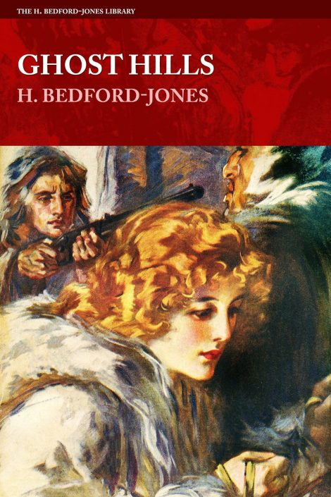 Ghost Hills by H. Bedford-Jones