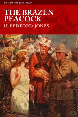 The Brazen Peacock by H. Bedford-Jones