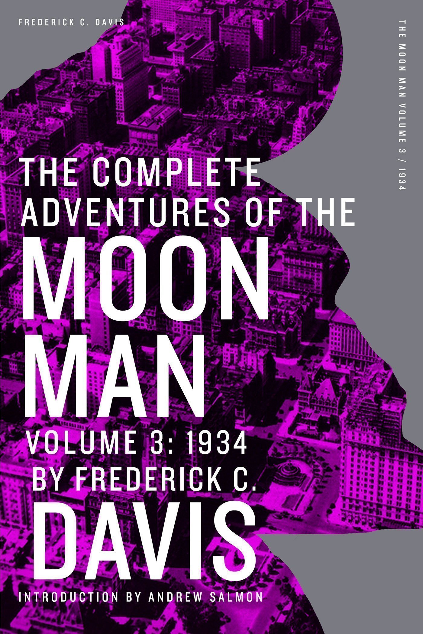 The Complete Adventures of the Moon Man, Volume 3: 1934