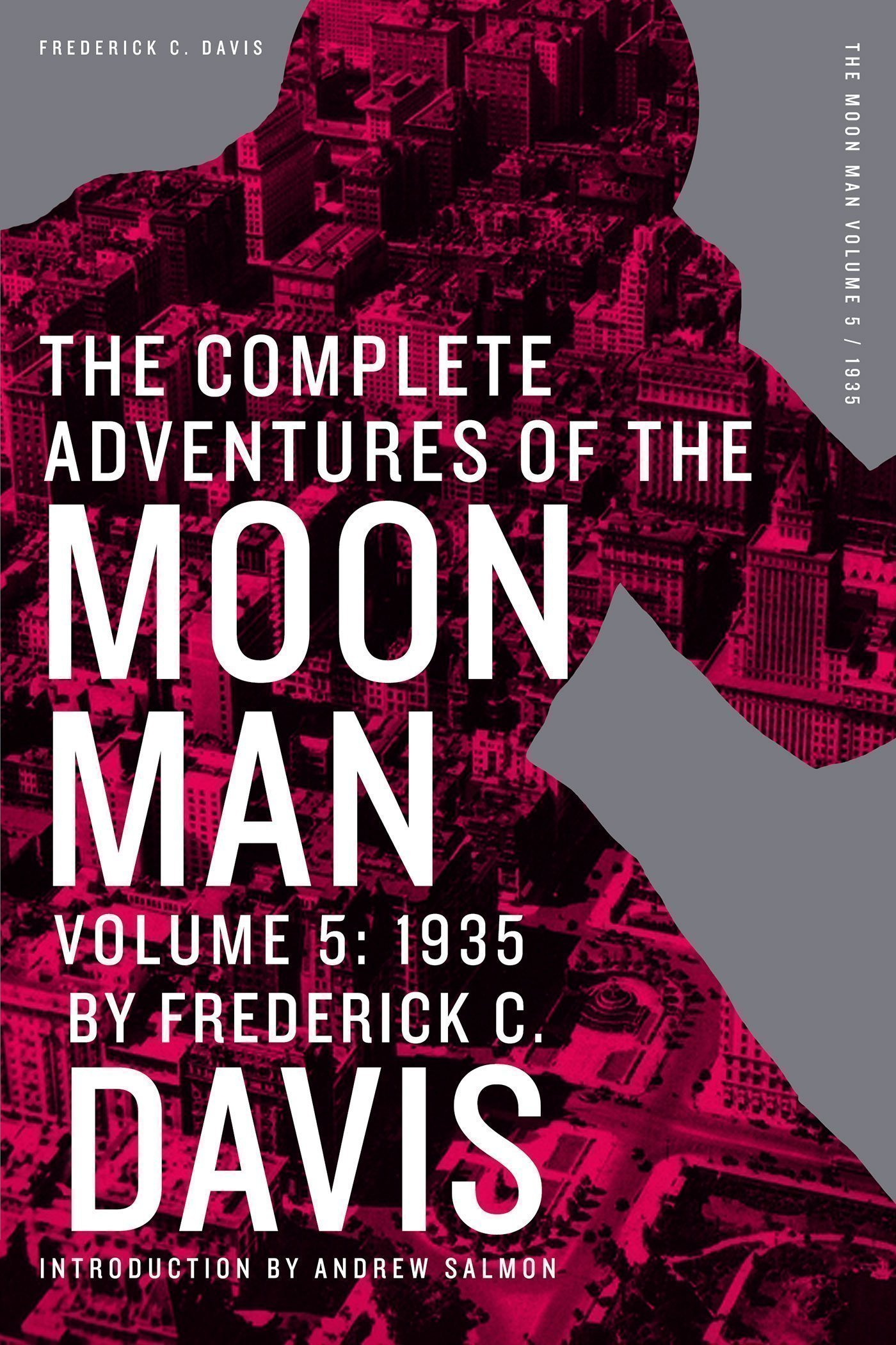 The Complete Adventures of the Moon Man, Volume 5: 1935