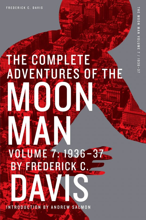From the pulp publisher archives altus press the complete adventures of the moon man volume 7 1936 37 fandeluxe
