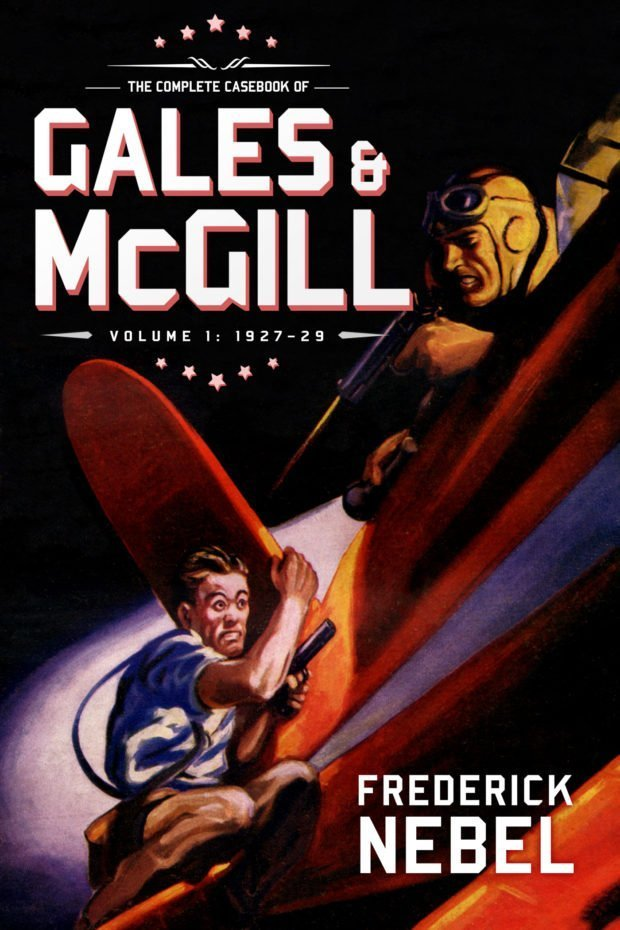 The Complete Casebook of Gales & McGill, Volume 1: 1927–29