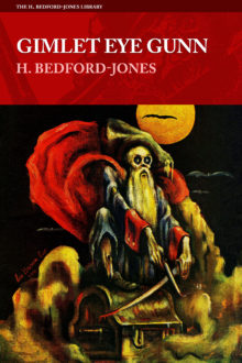 Gimlet Eye Gunn by H. Bedford-Jones