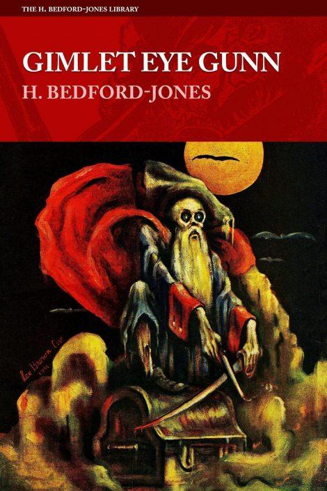Gimlet Eye Gunn by H. Bedford-Jones