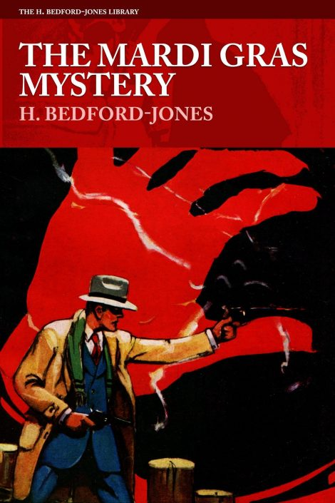 The Mardi Gras Mystery by H. Bedford-Jones