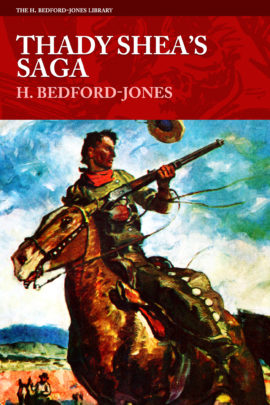 Thady Shea's Saga by H. Bedford-Jones