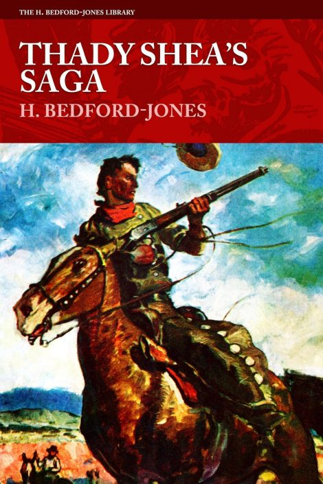 Thady Shea's Saga by H. Bedford-Jones