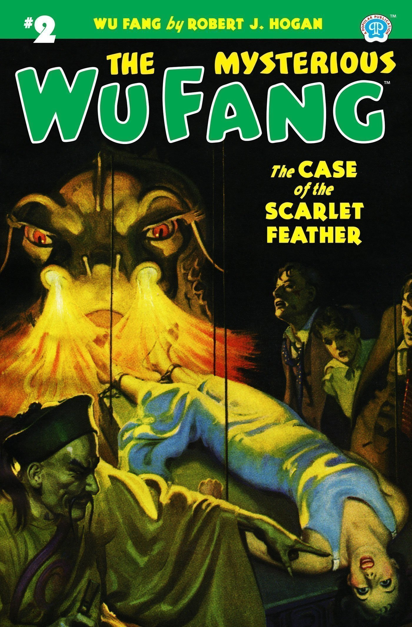 The Mysterious Wu Fang #2: The Case of the Scarlet Feather
