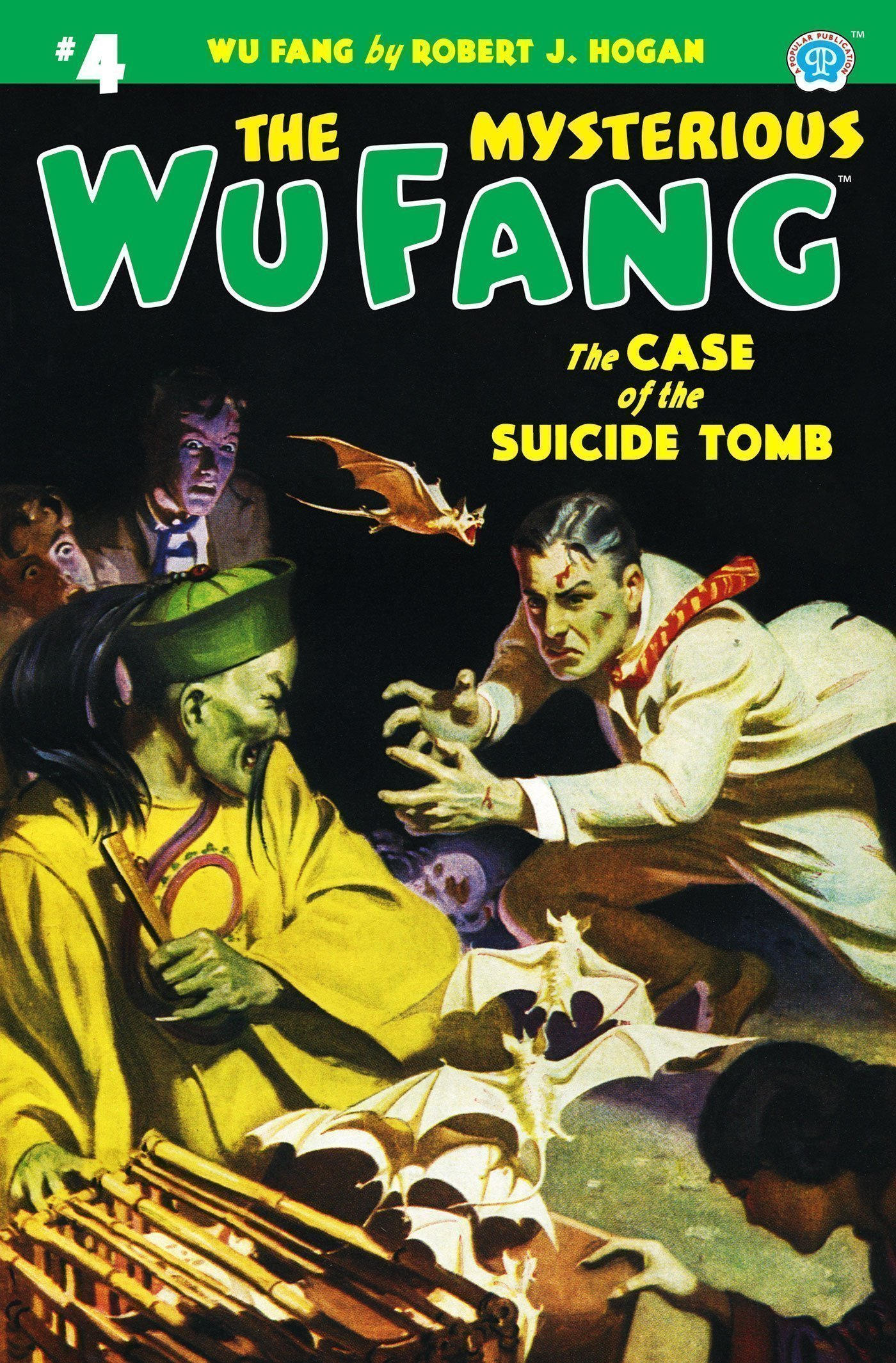 The Mysterious Wu Fang #4: The Case of the Suicide Tomb