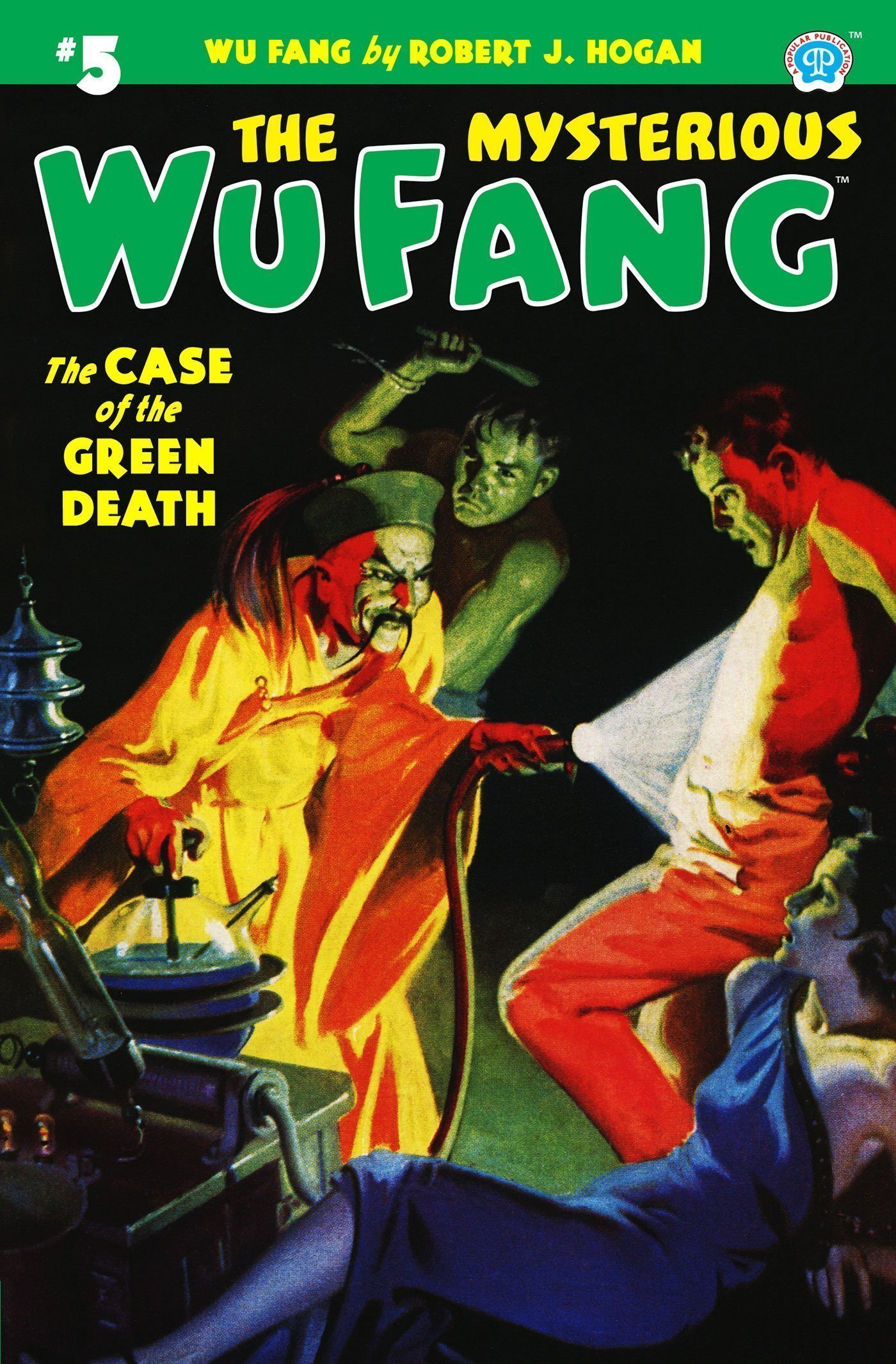 The Mysterious Wu Fang #5: The Case of the Green Death