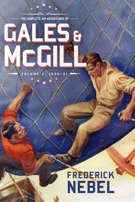 The Complete Air Adventures of Gales & McGill, Volume 2: 1930-31