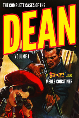 The Complete Cases of The Dean, Volume 1 by Merle Constiner