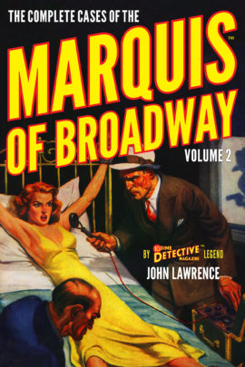 The Complete Cases of the Marquis of Broadway, Volume 2 by John Lawrence