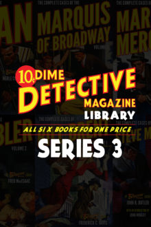 The Dime Detective Library: Series 3 (Six Book Set)