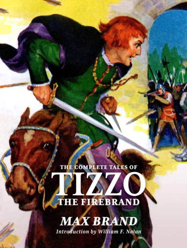 The Complete Tales of Tizzo the Firebrand (Deluxe Edition)