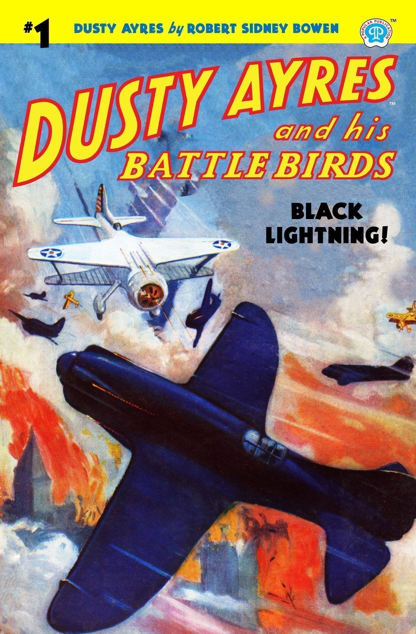 Dusty Ayres and his Battle Birds #1: Black Lightning!