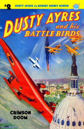 Dusty Ayres and his Battle Birds #2: Crimson Doom