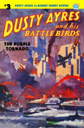 Dusty Ayres and his Battle Birds #3: The Purple Tornado