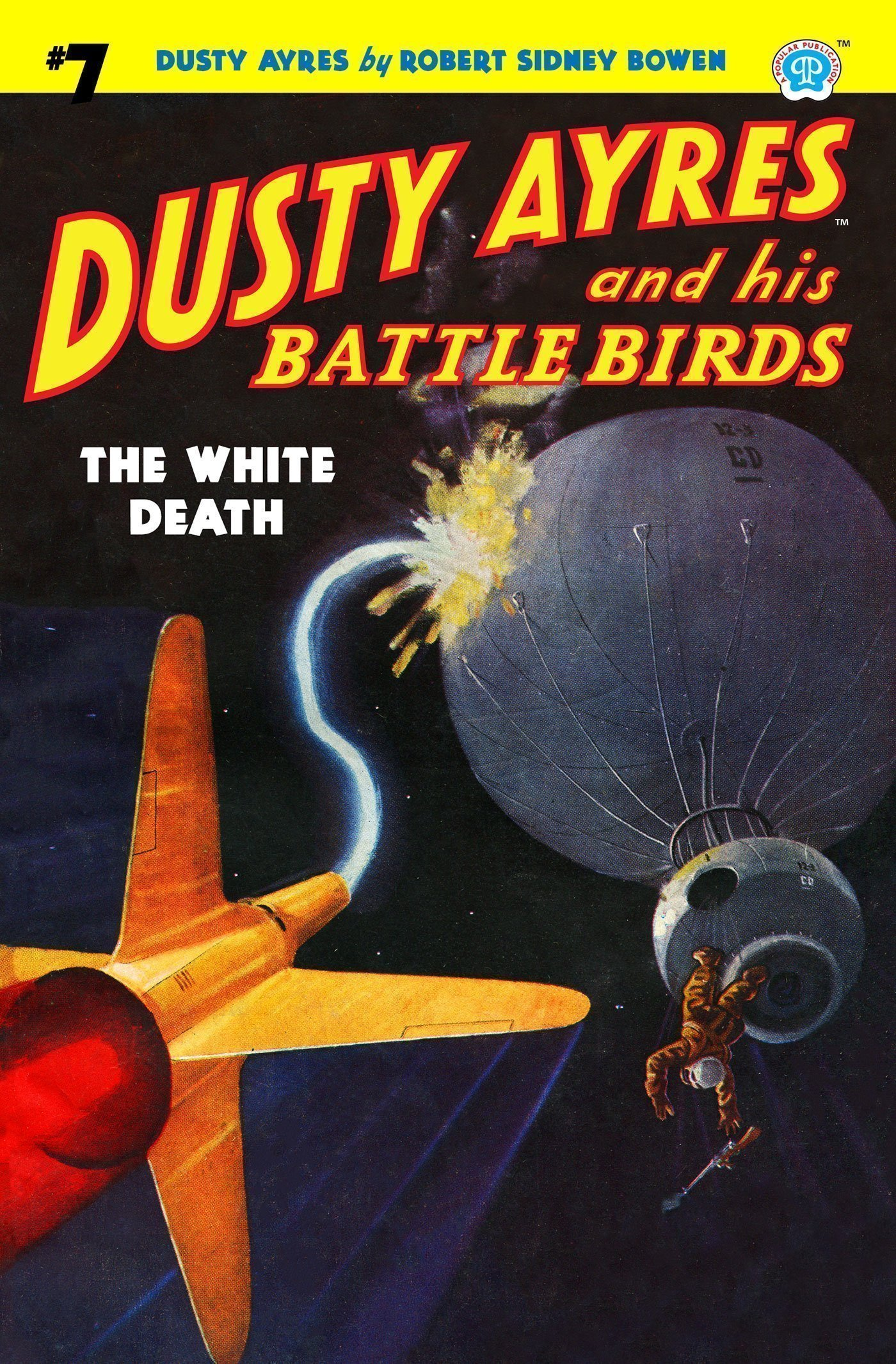 Dusty Ayres and his Battle Birds #7: The White Death