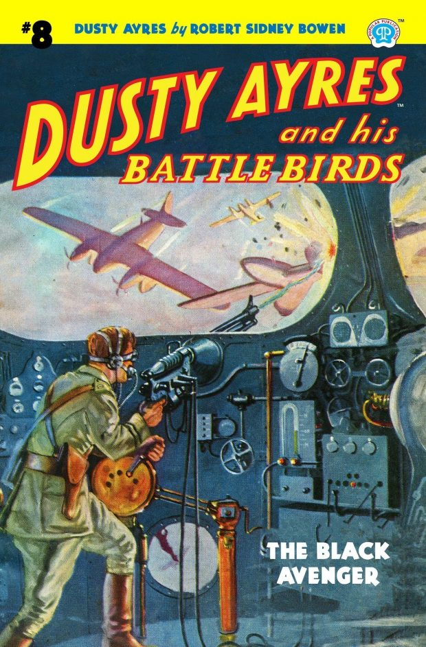 Dusty Ayres and his Battle Birds #8: The Black Avenger