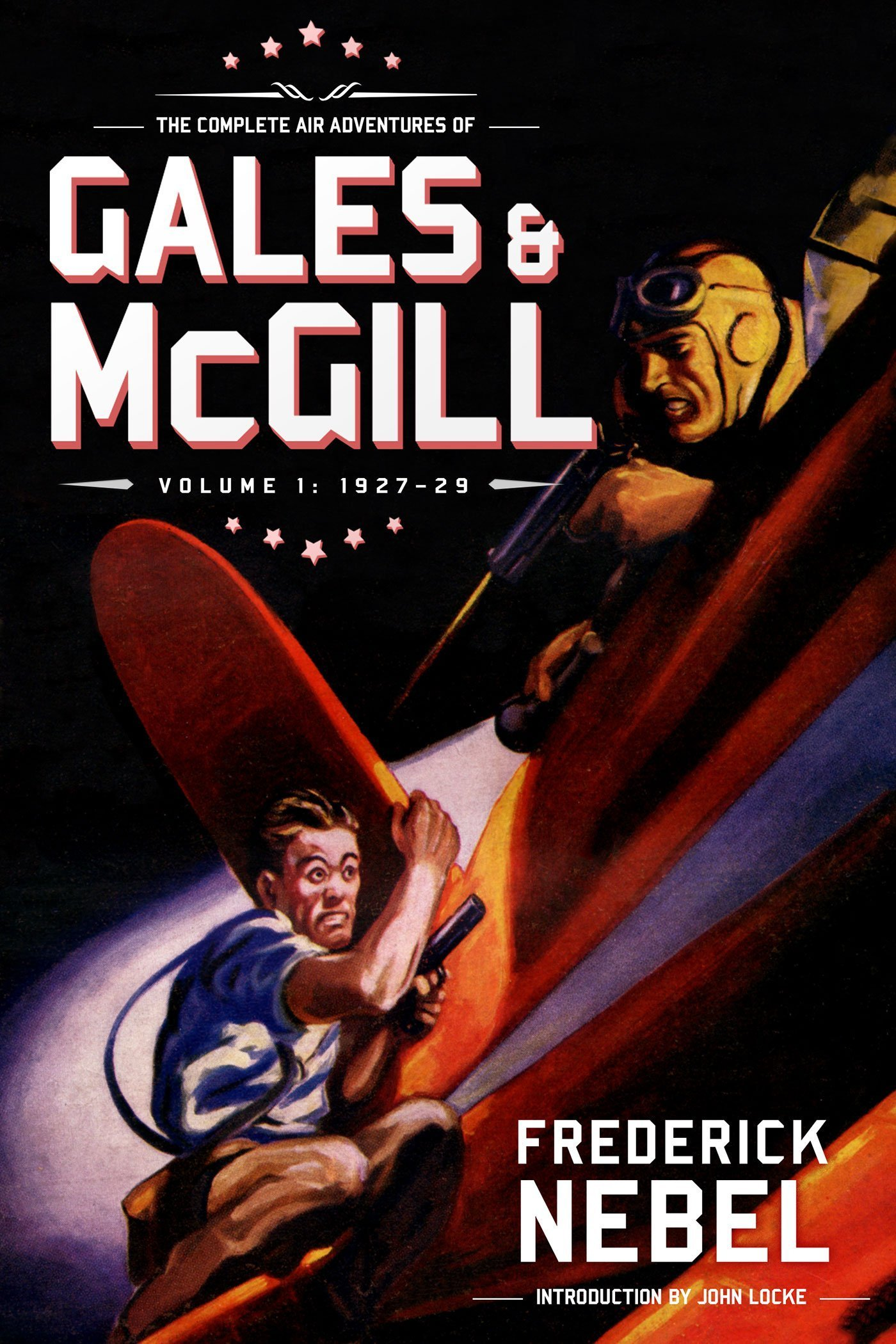 The Complete Air Adventures of Gales & McGill, Volume 1: 1927–29