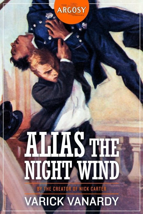 Alias the Night Wind (The Argosy Library) by Varick Vanardy