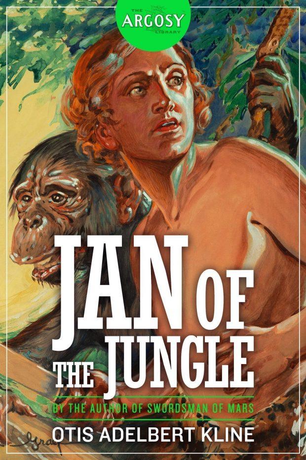 Jan of the Jungle (The Argosy Library) by Otis Adelbert Kline