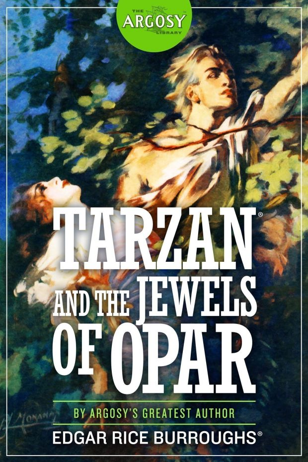 Tarzan and the Jewels of Opar (The Argosy Library) by Edgar Rice Burroughs