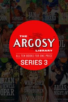 The Argosy Library: Series 3 (Ten Book Set)