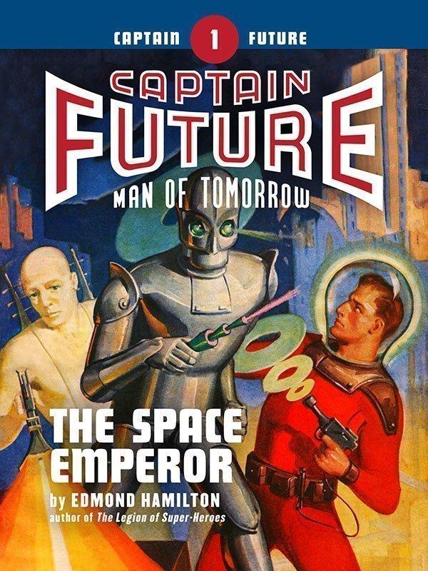Captain Future #1: The Space Emperor (eBook)