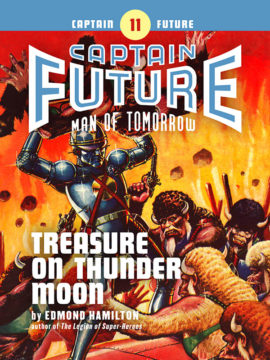 Captain Future #11: Treasure on Thunder Moon (eBook)