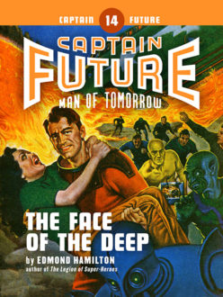 Captain Future #14: The Face of the Deep (eBook)
