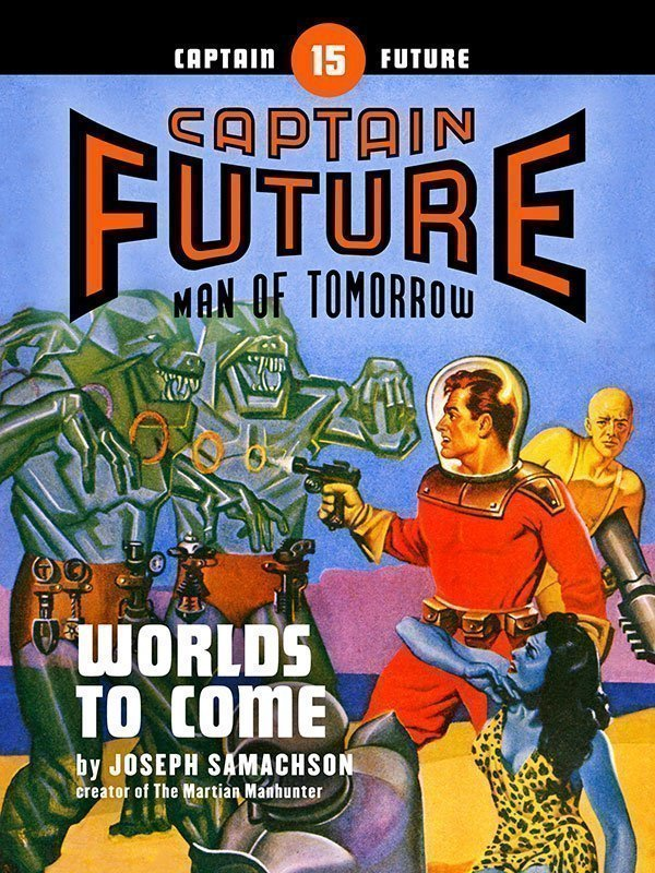 Captain Future #15: Worlds to Come (eBook)