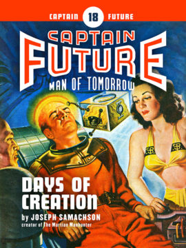 Captain Future #18: Days of Creation (eBook)