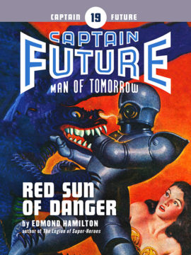 Captain Future #19: Red Sun of Danger (eBook)