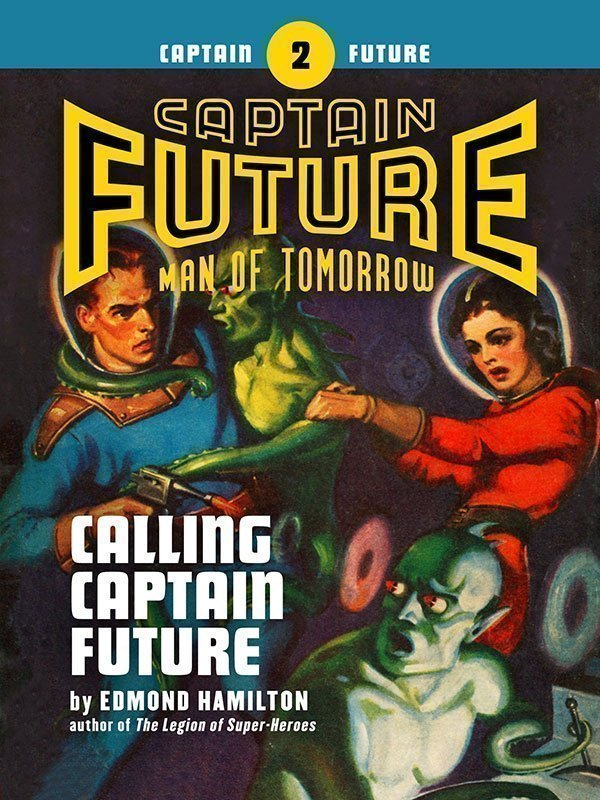 Captain Future #2: Calling Captain Future (eBook)