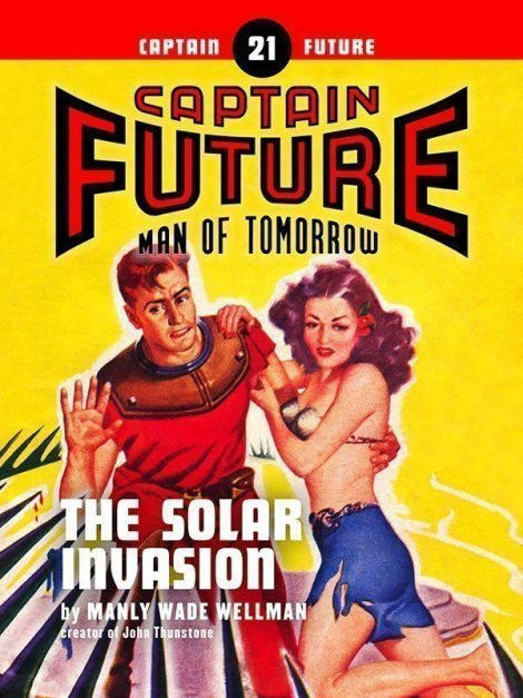 Captain Future #21: The Solar Invasion (eBook)