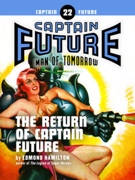 Captain Future #22: The Return of Captain Future (eBook)