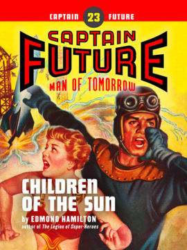 Captain Future #23: Children of the Sun (eBook)