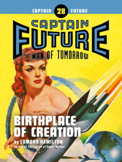Captain Future #28: Birthplace of Creation (eBook)