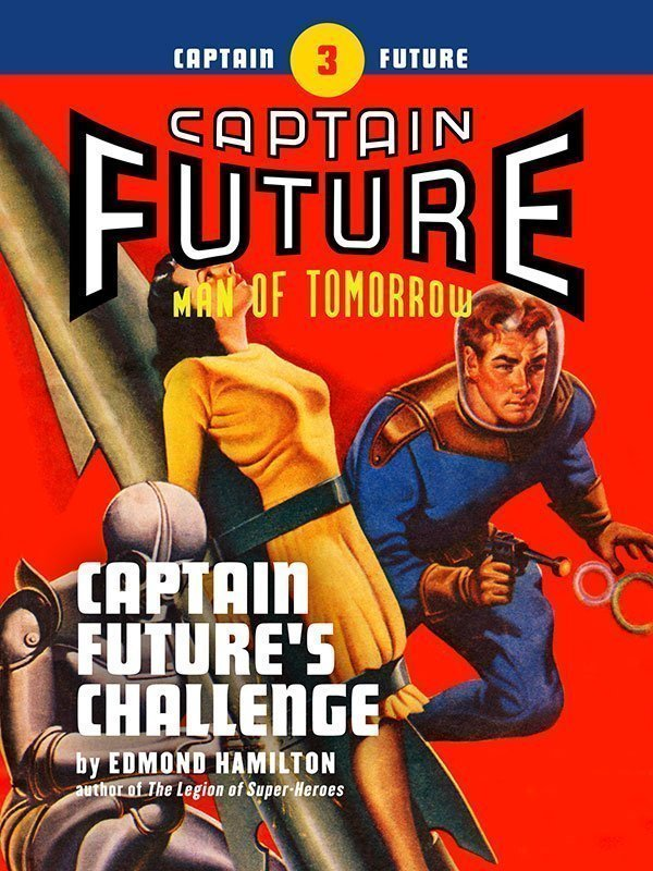 Captain Future #3: Captain Future's Challenge (eBook)