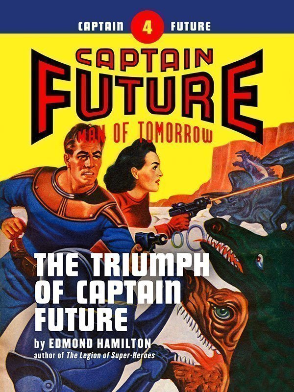 Captain Future #4: The Triumph of Captain Future (eBook)