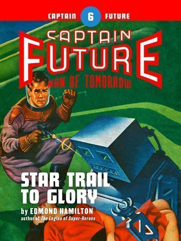 Captain Future #6: Star Trail to Glory (eBook)