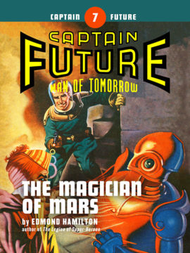Captain Future #7: The Magician of Mars (eBook)