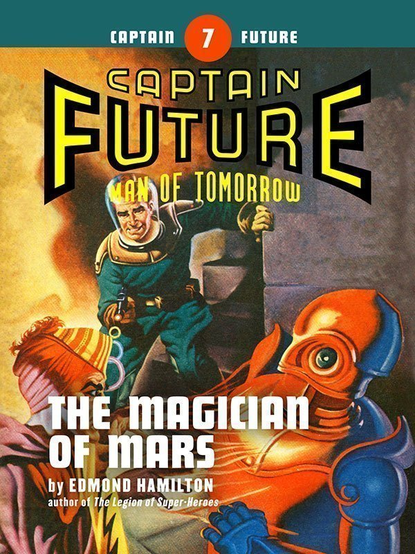Captain Future #7: The Magician of Mars (eBook)