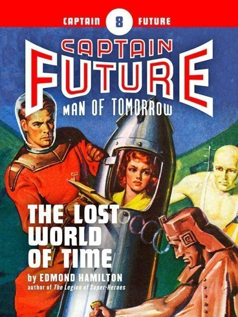Captain Future #8: The Lost World of Time (eBook)