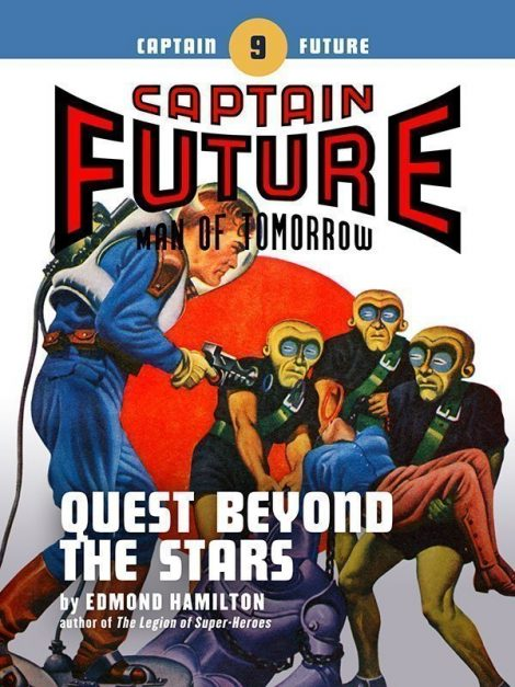 Captain Future #9: Quest Beyond the Stars (eBook)