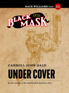 Race Williams #11: Under Cover (Black Mask eBook)