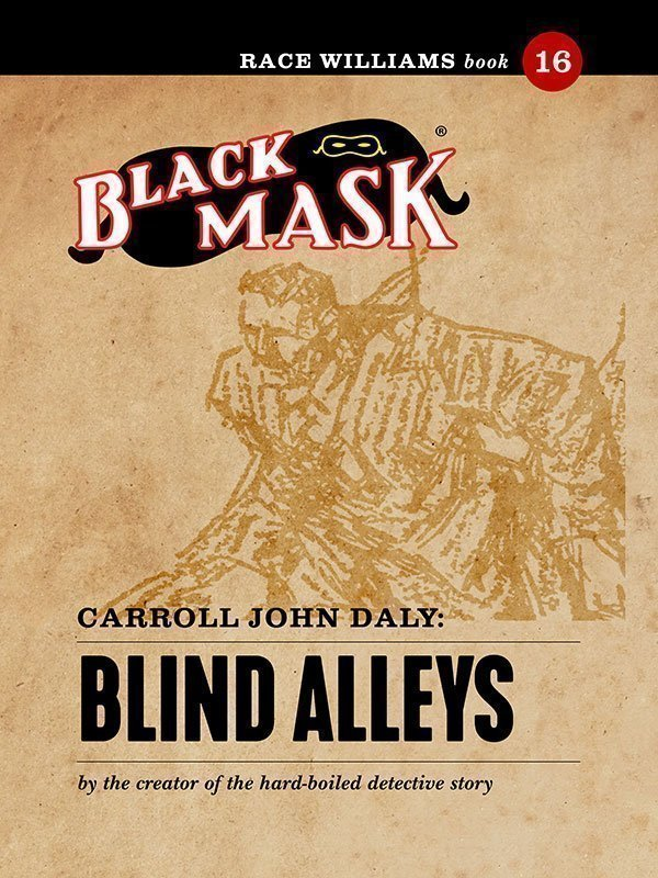 Blog altus press race williams 16 blind alleys black mask ebook fandeluxe Gallery