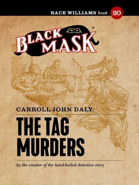 Race Williams #20: The Tag Murders (Black Mask eBook)